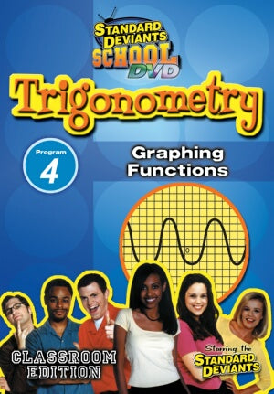 Standard Deviants School Trigonometry Module 4: Graphing Functions