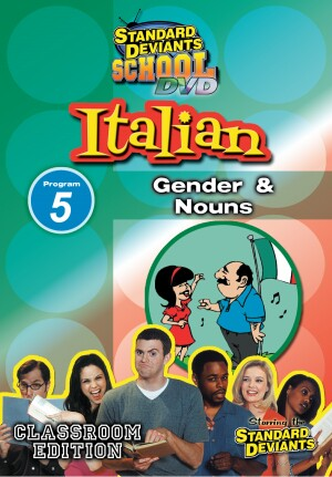 Standard Deviants School Italian Module 5: Gender and Nouns
