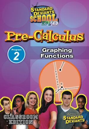 Standard Deviants School Pre-Calculus Module 2: Graphing Functions DVD