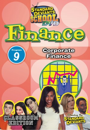 Standard Deviants School Finance Module 9: Corporate Finance