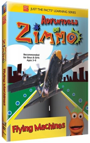 Just the Facts: Adventures of Zimmo: Flying Machines