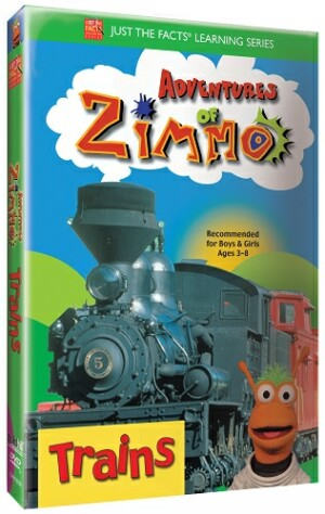 Just the Facts: Adventures of Zimmo: Trains