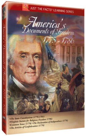 Just the Facts: America's Documents of Freedom 1775-1786