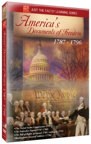 Just the Facts: America's Documents of Freedom 1787-1796