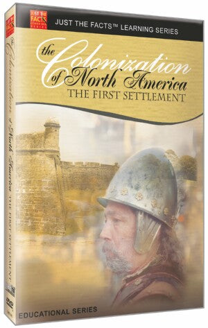 Just the Facts: Colonization of North America: The First Settlement