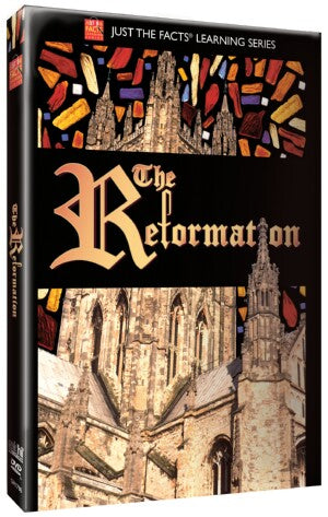 Just the Facts: The Reformation