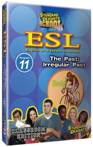 Standard Deviants School ESL Program 11: The Past: Irregular Past
