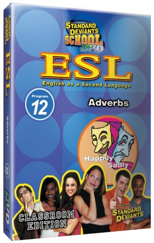 Standard Deviants School ESL Program 12: Adverbs
