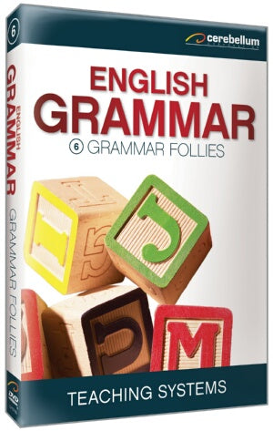 Teaching Systems Grammar Module 6: Grammar Follies