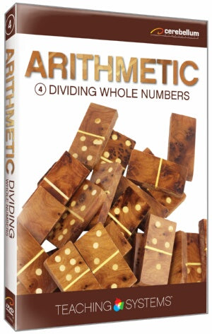 Teaching Systems Arithmetic Module 4: Dividing Whole Numbers
