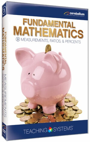 Teaching Systems Fundamental Math Module 3: Measurement Ratios & Percents