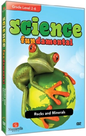 Science Fundamentals: Rocks and Minerals