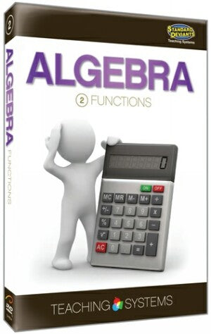 Teaching Systems Algebra Module 2: Functions