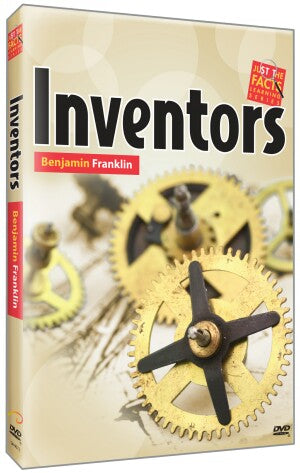 Inventors: Benjamin Franklin