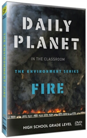 Daily Planet: Fire