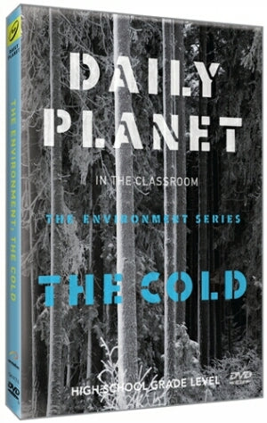Daily Planet: The Cold