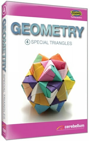 Geometry Module 4: Special Triangles
