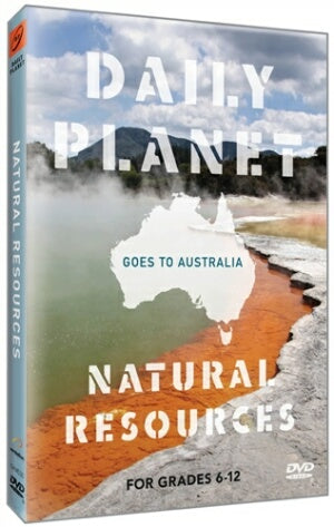 Daily Planet Goes to Australia: Natural Resources