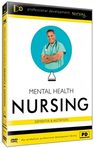 Mental Health Nursing: Dementia & Agitation
