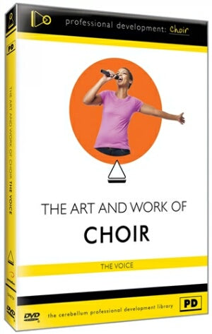 Art and Work of Choir: Voice