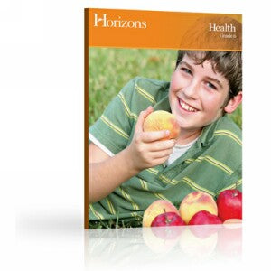 Horizons Health 6th grade Teacher's Guide