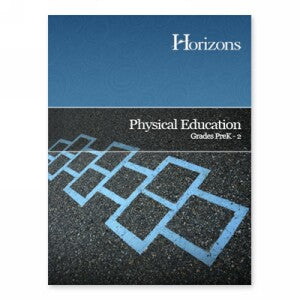 Horizons Physical Education PreK - 2nd grade