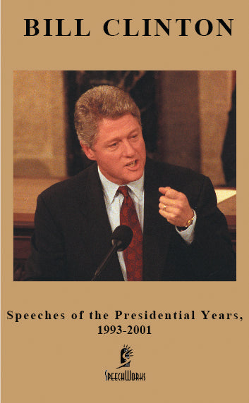 Bill Clinton : Speeches of the Presidential Years : DVD