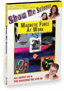 Show Me Science Chemistry & Physics - Magnetic Force At Work