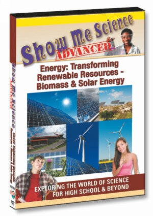 Energy: Transforming Renewable Resources – Biomass & Solar Energy