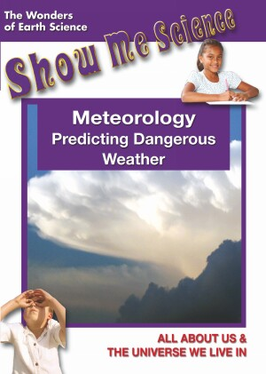 Meteorology - Predicting Dangerous Weather