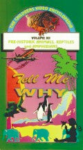 Tell Me Why: Prehistoric Animals & Reptiles