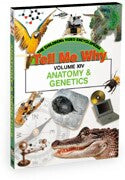 Tell Me Why: Anatomy & Genetics
