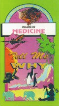 Tell Me Why: Medicine