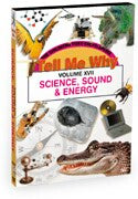 Tell Me Why: Science, Sound & Energy