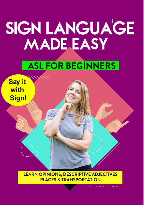 ASL - Learn Opinions, Descriptive Adjectives, Places & Transportation