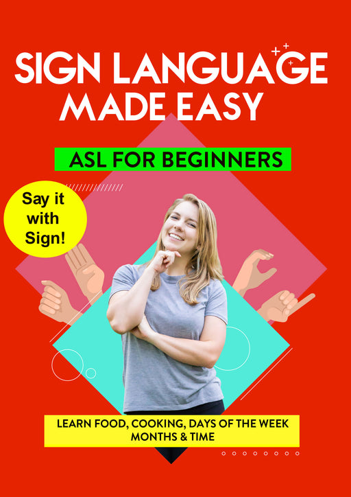 ASL - Learn Food, Cooking, Days of the Week, Months & Time
