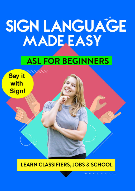 ASL - Learn Classifiers, Jobs & School