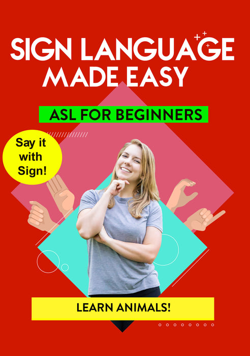 ASL - Learn Animals!