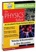 Physics Tutor: Velocity and Acceleration In One Dimension