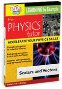 Physics Tutor: Scalars and Vectors