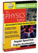Physics Tutor: Angular Speed and Angular Acceleration