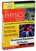 Physics Tutor: Rotational Equations Of Motion