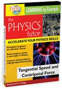 Physics Tutor: Tangental Speed and Centripetal Force