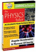 Physics Tutor: Angular Acceleration & Moment Of Inertia