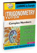 Trigonometry Tutor: Complex Numbers