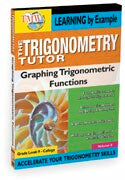 Trigonometry Tutor: Graphing Trig Functions