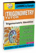 Trigonometry Tutor:Trig Identities