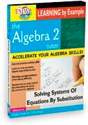 Algebra 2 Tutor: Solving Systems Of Equations By Substitution