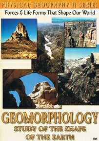 Physical Geography II: Geomorphology: Study Of The Shape Of The Earth