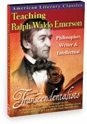 American Literary Classics - The Transcendentalists: Teaching Ralph Waldo Emerson – Philosopher, Writer & Intellectual